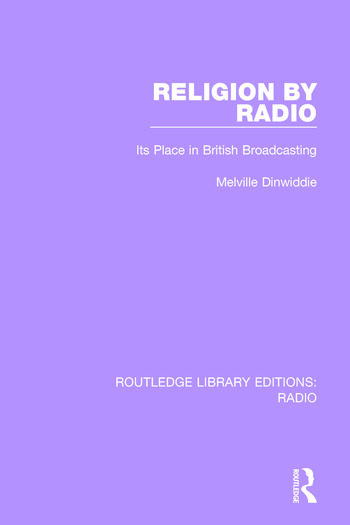 Religion by Radio Its Place in British Broadcasting book cover