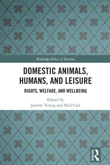 Domestic Animals, Humans, and Leisure Rights, Welfare, and Wellbeing book cover
