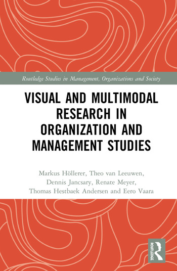 Visual and Multimodal Research in Organization and Management Studies book cover