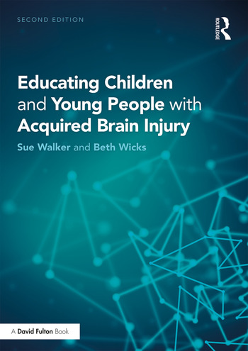 Educating Children and Young People with Acquired Brain Injury book cover