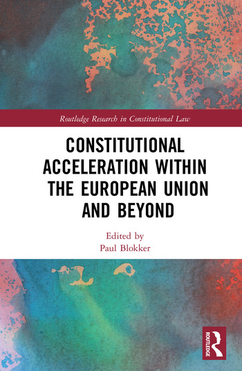 Constitutional Acceleration within the European Union and Beyond book cover