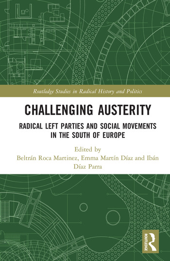 Challenging Austerity Radical Left and Social Movements in the South of Europe book cover