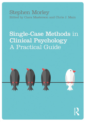 Single Case Methods in Clinical Psychology A Practical Guide book cover