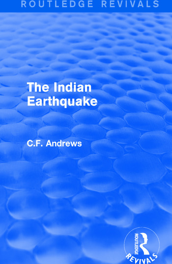 Routledge Revivals: The Indian Earthquake (1935) book cover
