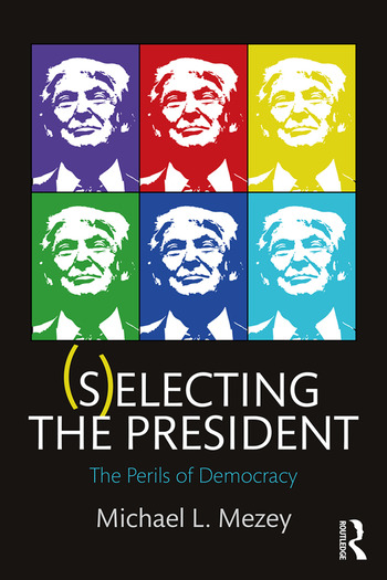 (S)electing the President The Perils of Democracy book cover