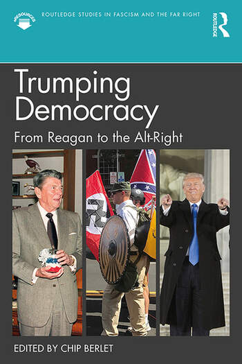 Trumping Democracy From Reagan to the Alt-Right book cover