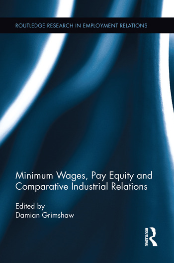 Minimum Wages, Pay Equity, and Comparative Industrial Relations book cover