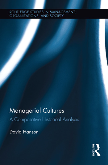 Managerial Cultures A Comparative Historical Analysis book cover