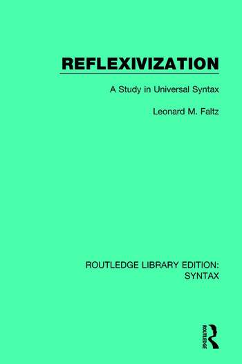 Reflexivization A Study in Universal Syntax book cover