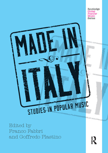 Made in Italy Studies in Popular Music book cover