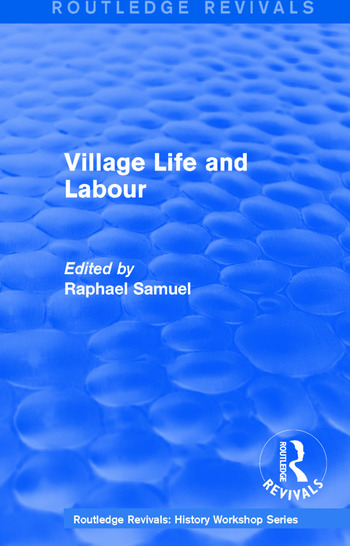 Routledge Revivals: Village Life and Labour (1975) book cover