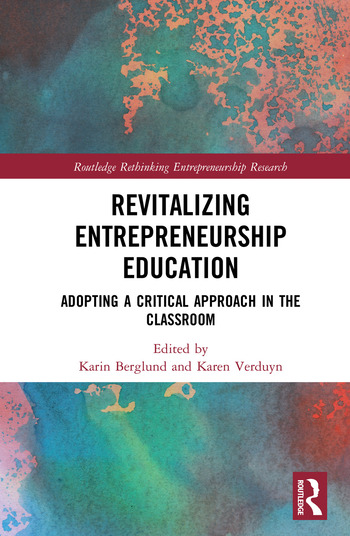 Revitalizing Entrepreneurship Education Adopting a critical approach in the classroom book cover