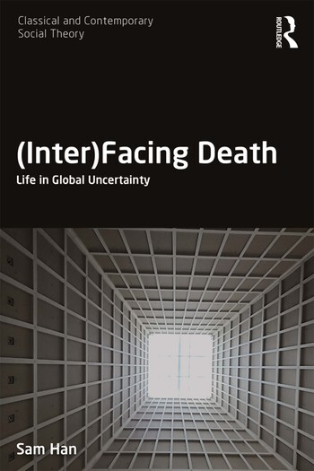 (Inter)Facing Death Life in Global Uncertainty book cover