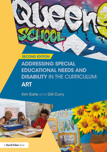 Addressing Special Educational Needs and Disability in the Curriculum: Art book cover