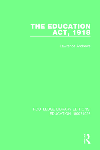 The Education Act, 1918 book cover