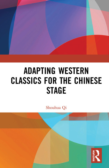 Adapting Western Classics for the Chinese Stage book cover