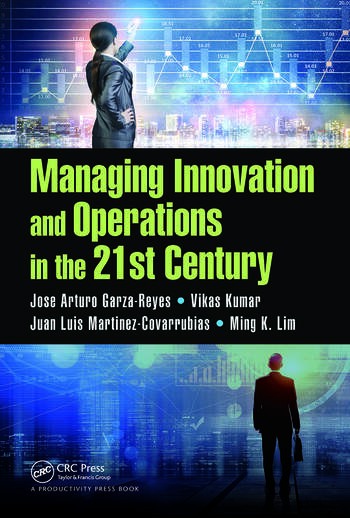 Managing Innovation and Operations in the 21st Century book cover