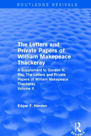 Routledge Revivals: The Letters and Private Papers of William Makepeace Thackeray, Volume II (1994) A Supplement to Gordon N. Ray, The Letters and Private Papers of William Makepeace Thackeray book cover