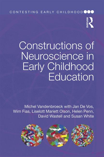 Constructions of Neuroscience in Early Childhood Education book cover