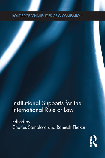 Institutional Supports for the International Rule of Law book cover