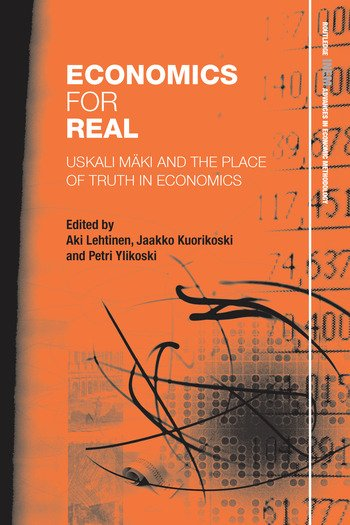 Economics for Real Uskali Mäki and the Place of Truth in Economics book cover