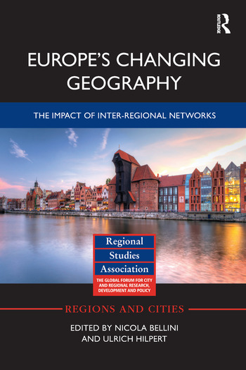 Europe's Changing Geography The Impact of Inter-regional Networks book cover