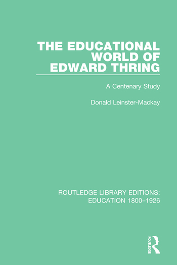 The Educational World of Edward Thring A Centenary Study book cover