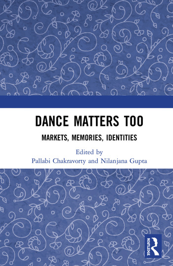 Dance Matters Too Markets, Memories, Identities book cover