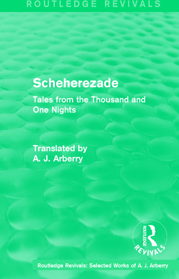Routledge Revivals: Scheherezade (1953) Tales from the Thousand and One Nights book cover
