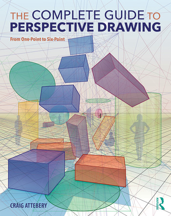 The Complete Guide to Perspective Drawing From One-Point to Six-Point book cover