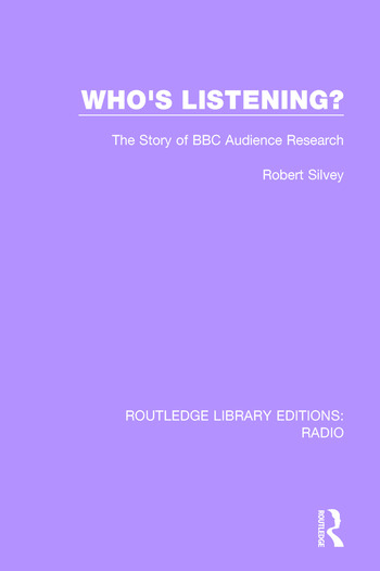 Who's Listening? The Story of BBC Audience Research book cover