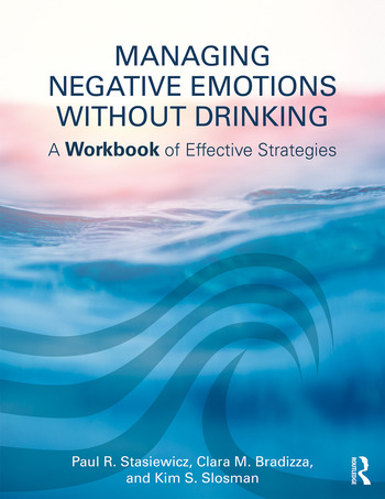 Managing Negative Emotions Without Drinking A Workbook of Effective Strategies book cover