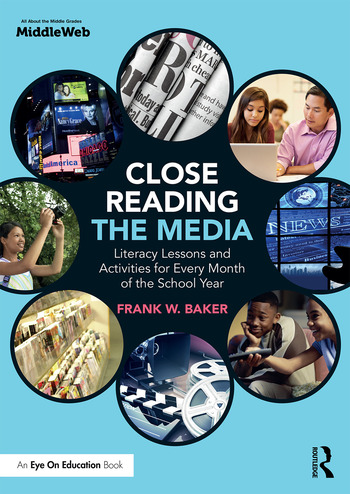 Close Reading the Media Literacy Lessons and Activities for Every Month of the School Year book cover