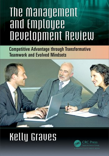 The Management and Employee Development Review Competitive Advantage through Transformative Teamwork and Evolved Mindsets book cover