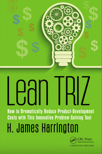 Lean TRIZ How to Dramatically Reduce Product-Development Costs with This Innovative Problem-Solving Tool book cover