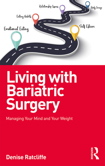 Living with Bariatric Surgery Managing your mind and your weight book cover