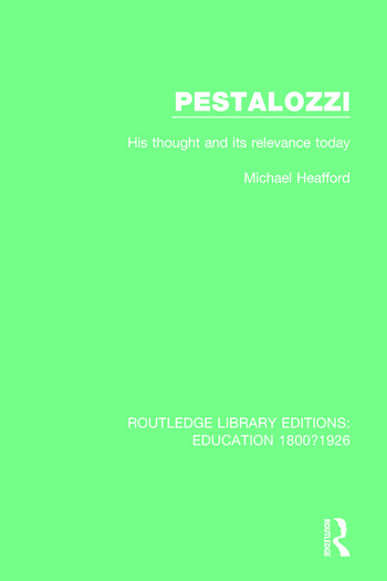 Pestalozzi His Thought and its Relevance Today book cover