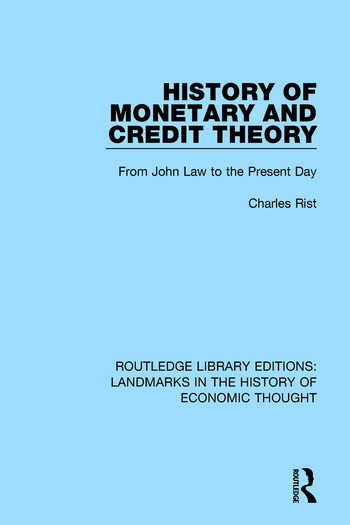 History of Monetary and Credit Theory From John Law to the Present Day book cover