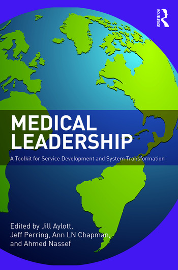 Medical Leadership A Toolkit for Service Development and System Transformation book cover