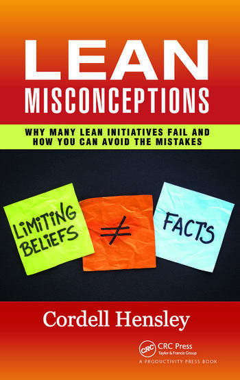Lean Misconceptions Why Many Lean Initiatives Fail and How You Can Avoid the Mistakes book cover
