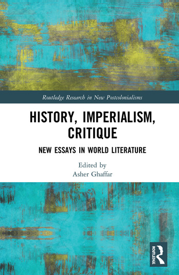 History, Imperialism, Critique New Essays in World Literature book cover