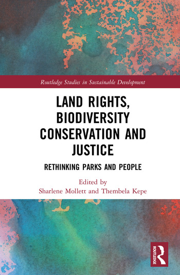 Land Rights, Biodiversity Conservation and Justice Rethinking Parks and People book cover