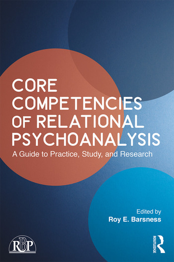 Core Competencies of Relational Psychoanalysis A Guide to Practice, Study and Research book cover
