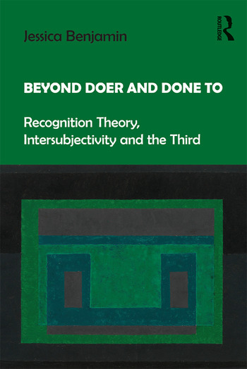 Beyond Doer and Done to Recognition Theory, Intersubjectivity and the Third book cover