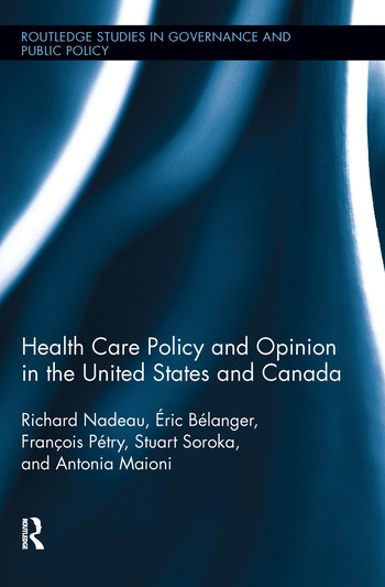Health Care Policy and Opinion in the United States and Canada book cover