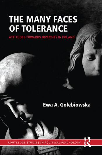 The Many Faces of Tolerance Attitudes toward Diversity in Poland book cover