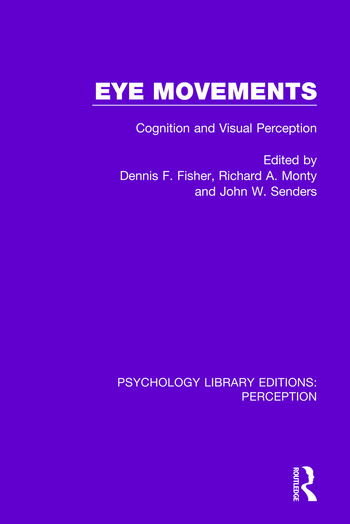 Eye Movements Cognition and Visual Perception book cover