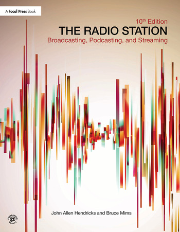 The Radio Station Broadcasting, Podcasting, and Streaming book cover