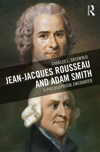 Jean-Jacques Rousseau and Adam Smith A Philosophical Encounter book cover