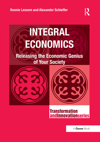 Integral Economics Releasing the Economic Genius of Your Society book cover